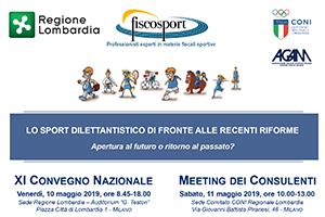 XI CONVEGNO NAZIONALE FISCOSPORT e MEETING DEI CONSULENTI – Milano, 10 e 11 maggio 2019